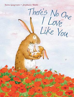 There's No One I Love Like You - Langreuter, Jutta