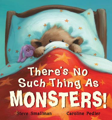 There's No Such Thing as Monsters - Smallman, Steve