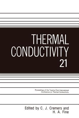 Thermal Conductivity - Cremers, C J (Editor), and Fine, H a (Editor)