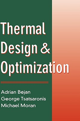 Thermal Design and Optimization - Bejan, Adrian, and Tsatsaronis, George, and Moran, Michael J