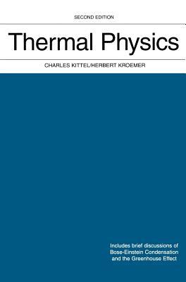 Thermal Physics - Kittel, Charles, and Kroemer, Herbert