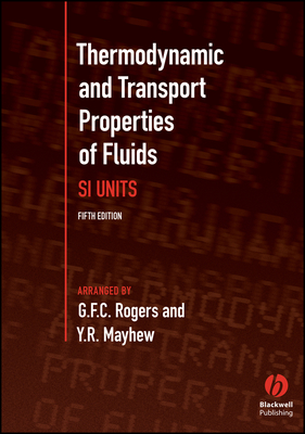Thermodynamic and Transport Properties of Fluids - Rogers, G F C, and Mayhew, Y R