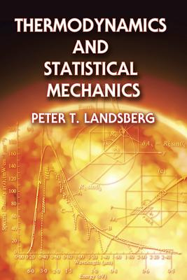 Thermodynamics and Statistical Mechanics - Tikhonov, A N, and Landberg, Peter T, and Landsberg, Peter Theodore