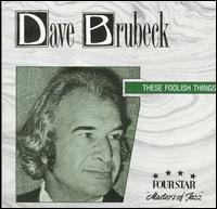 These Foolish Things [Four Star] - Dave Brubeck