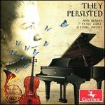They Persisted: Amy Beach, Ulric Cole, Ethel Smyth