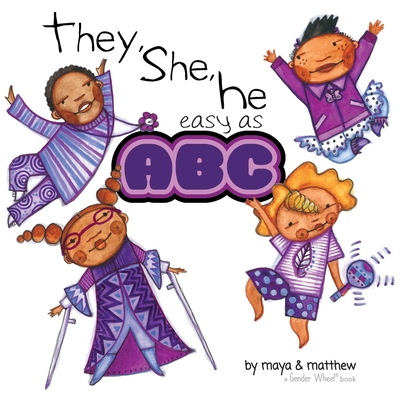 They, She, He easy as ABC - Gonzalez, Maya Christina, and Sg, Matthew