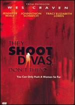 They Shoot Divas, Don't They? - Jonathan Craven