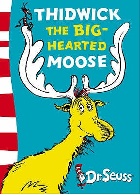 Thidwick the Big-hearted Moose -