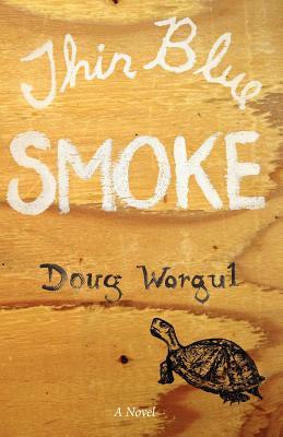 Thin Blue Smoke - Worgul, Doug