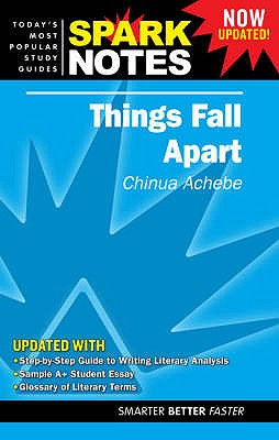 """Things Fall Apart"" - Achebe, Chinua, and SparkNotes (Editor)"