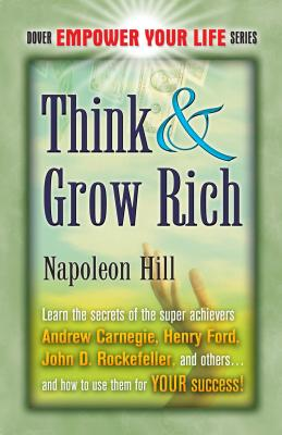 Think & Grow Rich - Hill, Napoleon