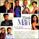 Think Like a Man [Music from and Inspired by the Film]