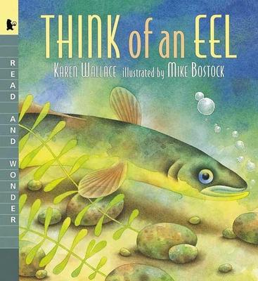 Think of an Eel Big Book: Read and Wonder - Wallace, Karen