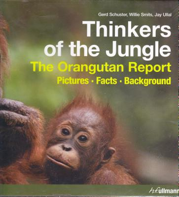 Thinkers of the Jungle - Schuster, Gerd, and Smits, Willie, and Ullal, Jay