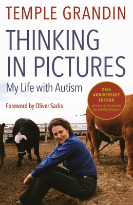 Thinking in Pictures, Expanded Edition: My Life with Autism - Grandin, Temple, Dr.