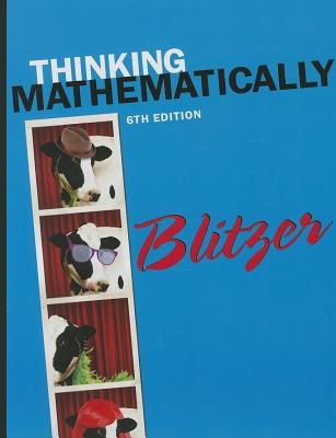 Thinking Mathematically with MyMathLab Access Card Package - Blitzer, Robert F