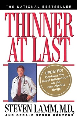 Thinner at Last - Lamm, Steven, M.D., and Couzens, Gerald Secor