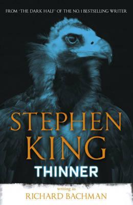 Thinner - Bachman, Richard, and King, Stephen