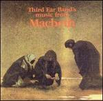 Third Ear Band's Music for Macbeth