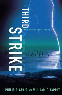 Third Strike: A Brady Coyne/J. W. Jackson Mystery - Craig, Philip R, and Tapply, William G