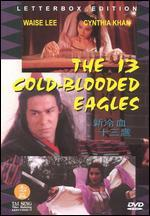 Thirteen Cold Blooded Eagles