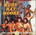 This Ain't No White Christmas!
