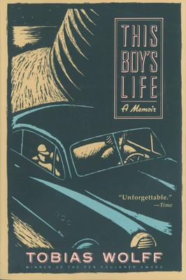 This Boy's Life: A Memoir - Wolff, Tobias