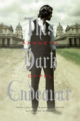 This Dark Endeavor: The Apprenticeship of Victor Frankenstein - Oppel, Kenneth