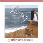 This Day...A Celebration of Love
