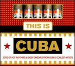 This Is Cuba [Metro Triples]
