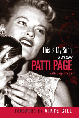 This Is My Song - Page, Patti, and Press, Skip, and Gill, Vince (Foreword by)