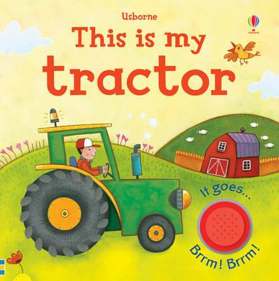 This is My Tractor - Greenwell, Jessica