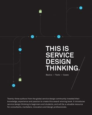 This is Service Design Thinking: Basics, Tools, Cases - Stickdorn, Marc, and Schneider, Jakob