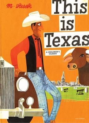 This Is Texas: A Children's Classic - Sasek, Miroslav