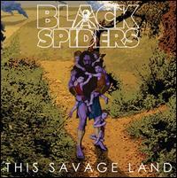 This Savage Land - Black Spiders