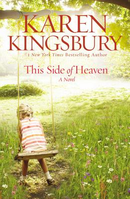 This Side of Heaven - Kingsbury, Karen