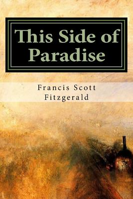 This Side of Paradise - Fitzgerald, Francis Scott