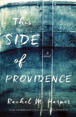 This Side of Providence - Harper, Rachel M