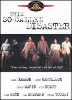 This So-Called Disaster - Michael Almereyda; Michael Lasciak