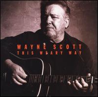 This Weary Way - Wayne Scott