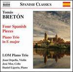 Thomás Bretón: Four Spanish Pieces; Piano Trio