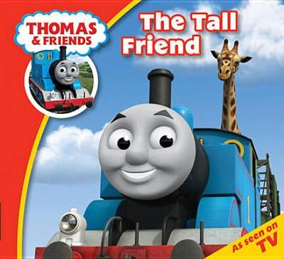 Thomas & Friends: Thomas Story Time 1: The Tall Friend - Awdry, Wilbert Vere, Reverend