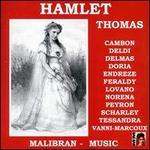 Thomas: Hamlet (Highlights)