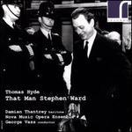 Thomas Hyde: That Man Stephen Ward