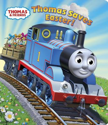 Thomas Saves Easter! (Thomas & Friends) - Awdry, W, Rev.