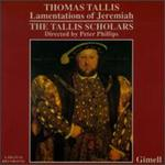 Thomas Tallis: Lamentations of Jeremiah