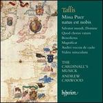 Thomas Tallis: Missa Puer natus est nobis