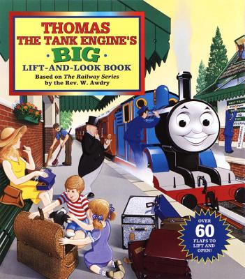 Thomas the Tank Engine's Big Lift-And-Look Book -