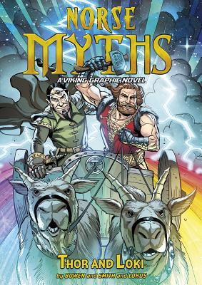 Thor and Loki - Bowen, Tod Smith, Carl