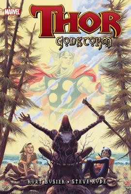 Thor: Godstorm - Busiek, Kurt, and DeFalco, Tom, and Rude, Steve